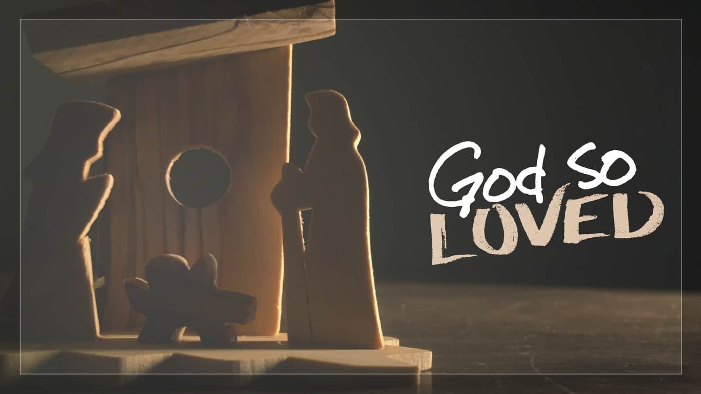 God So Loved graphic