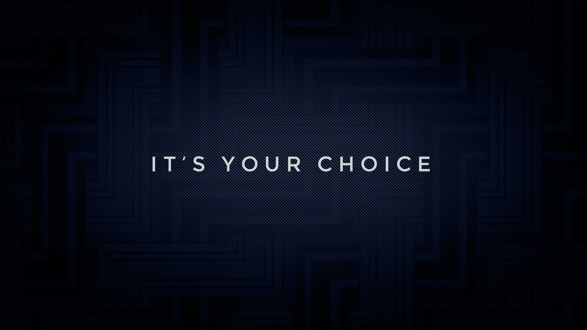 It's Your Choice graphic